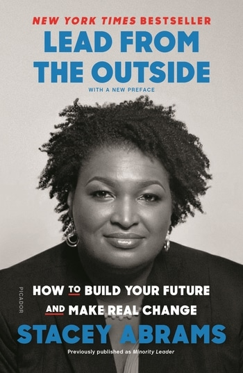 What We're Reading: How to Build Your Future and Make Real Change by Stacey Abrams